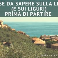 10 cose da sapere sulla Liguria (e sui Liguri) prima di partire
